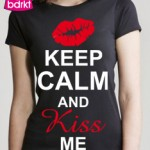 Keep calm and kiss me shirt